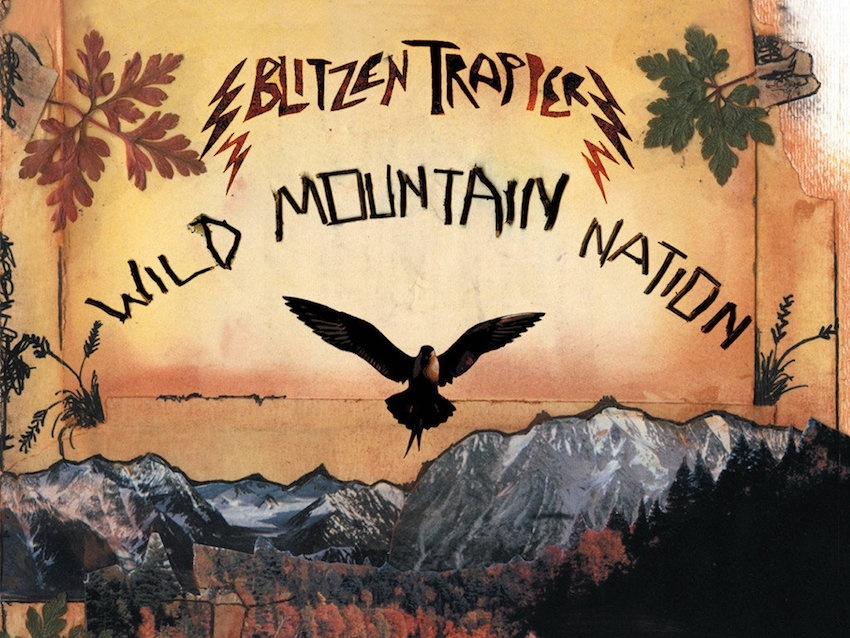 Listen of the Week - Blitzen Trapper, Wild Mountain Nation - Album - The Life of Stuff