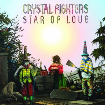 Listen of the Week – Crystal Fighters, Star of Love