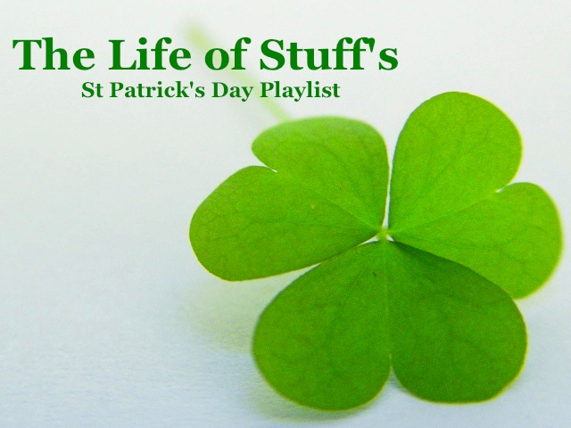Listen of the Week - St. Patrick's Day Playlist
