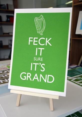 Feck it Sure it's Grand