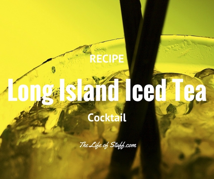 Bevvy of the Week - Long Island Iced Tea Cocktail Recipe