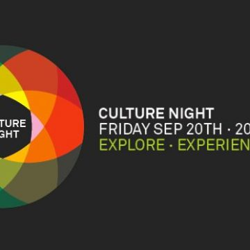 Culture Night 2013 – Get a bit of Culture into ya