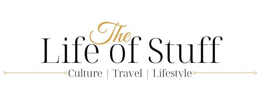 The Life of Stuff – An Irish Culture, Travel & Lifestyle Blog