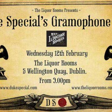 Duke Special's Gramophone Club, The liquor Rooms, Dublin