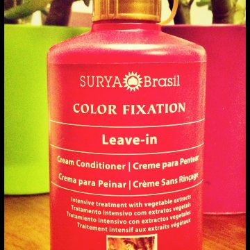 Best Beauty Buy in a While – Surya Brasil, Color Fixation – Leave In Cream Conditioner