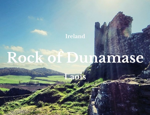Rock of Dunamase, Co Laois