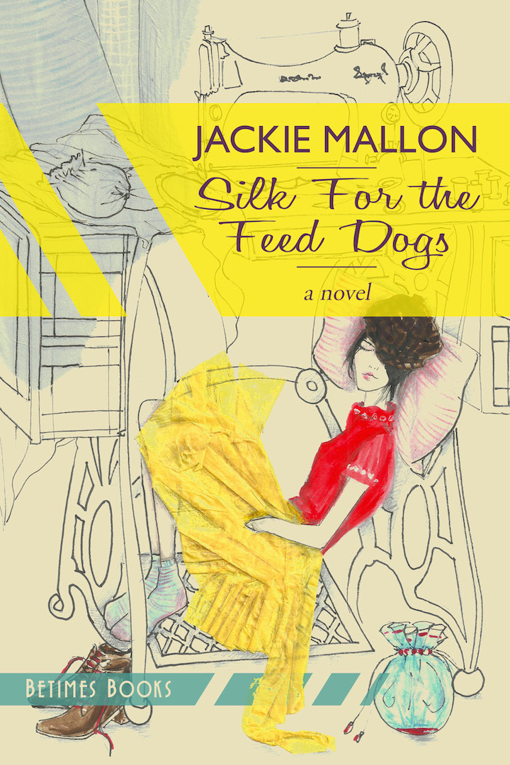 Jackie Mallon - Silk for the Feed Dogs