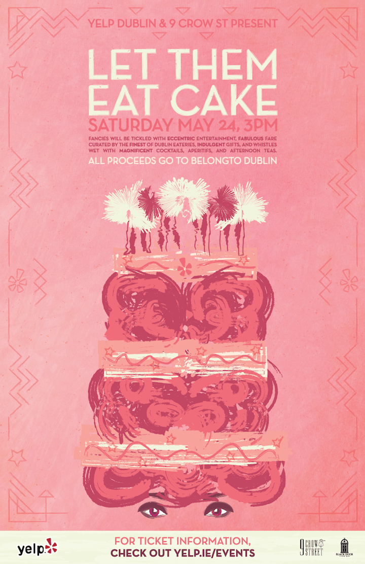 Let Them Eat Cake - Yelp Dublin and 9 Crow Street