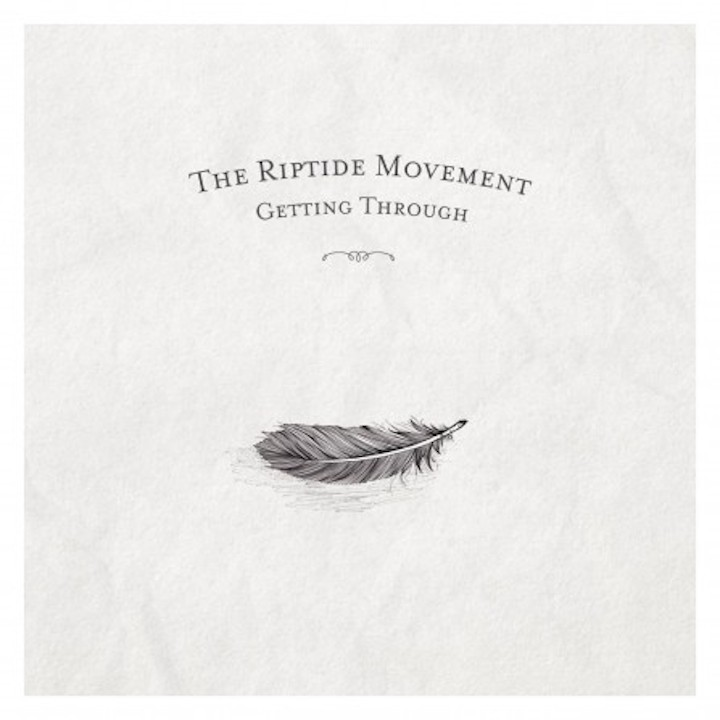 The Riptide Movement - Getting Through