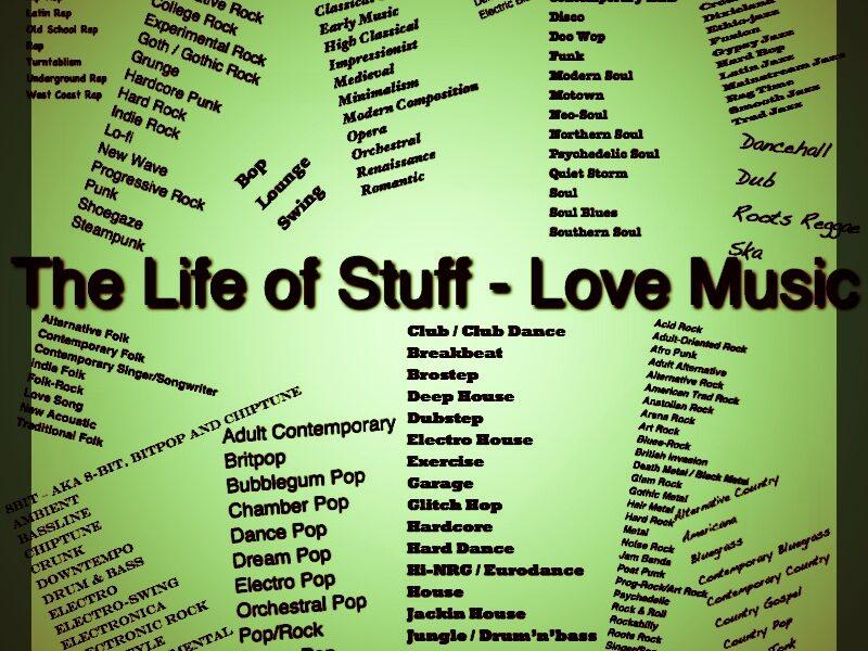 The Life of Stuff - Love Music