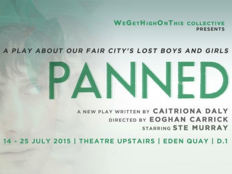 Theatre Upstairs - WeGetHighOnThis Collective presents PANNED
