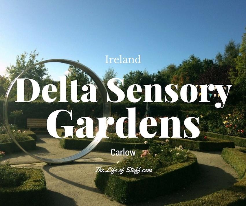 Delta Sensory Gardens, Delta Centre, Strawhill, Carlow