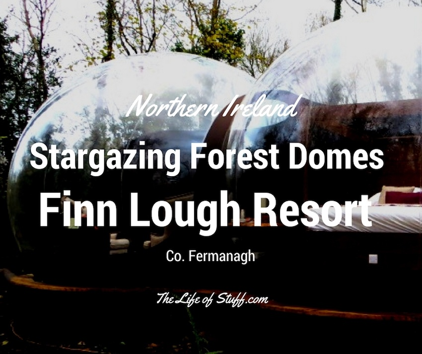 Stargazing Forest Domes at Finn Lough Resort, Co. Fermanagh