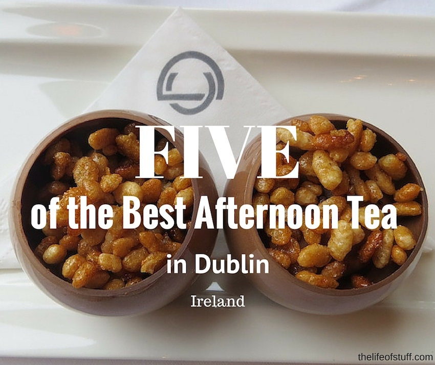 Five of the Best Afternoon Tea in Dublin City