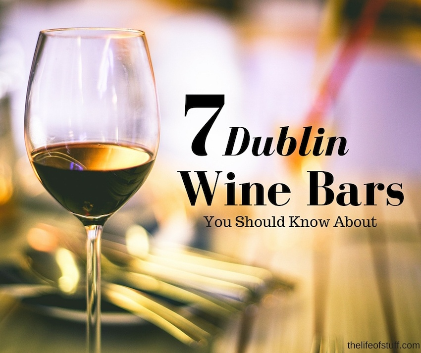 Seven Dublin Wine Bars You Should Know About