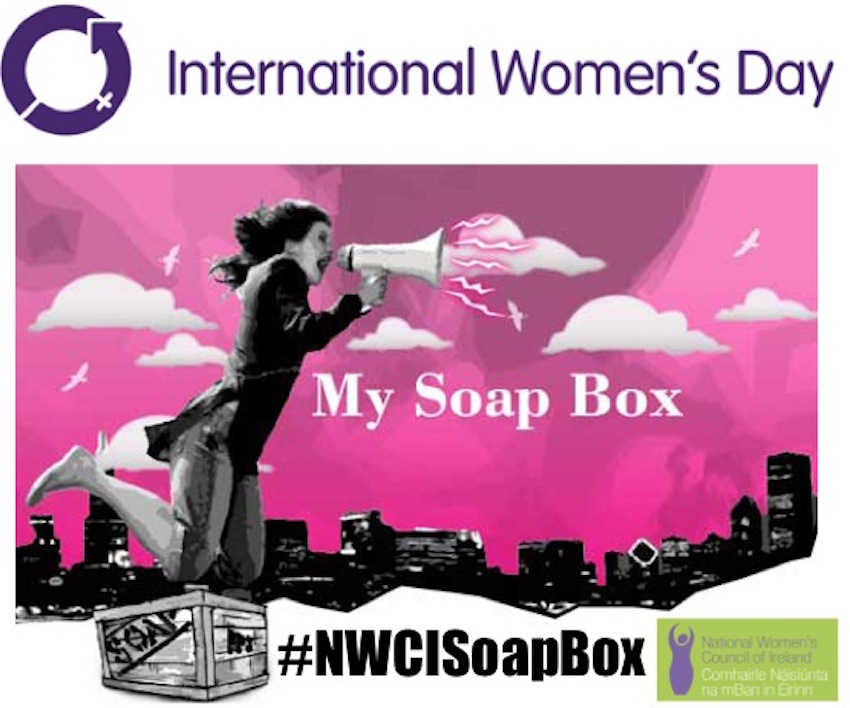 What's On this March 2016 in Dublin - National Women's Council of Ireland (NWCI) Soapbox