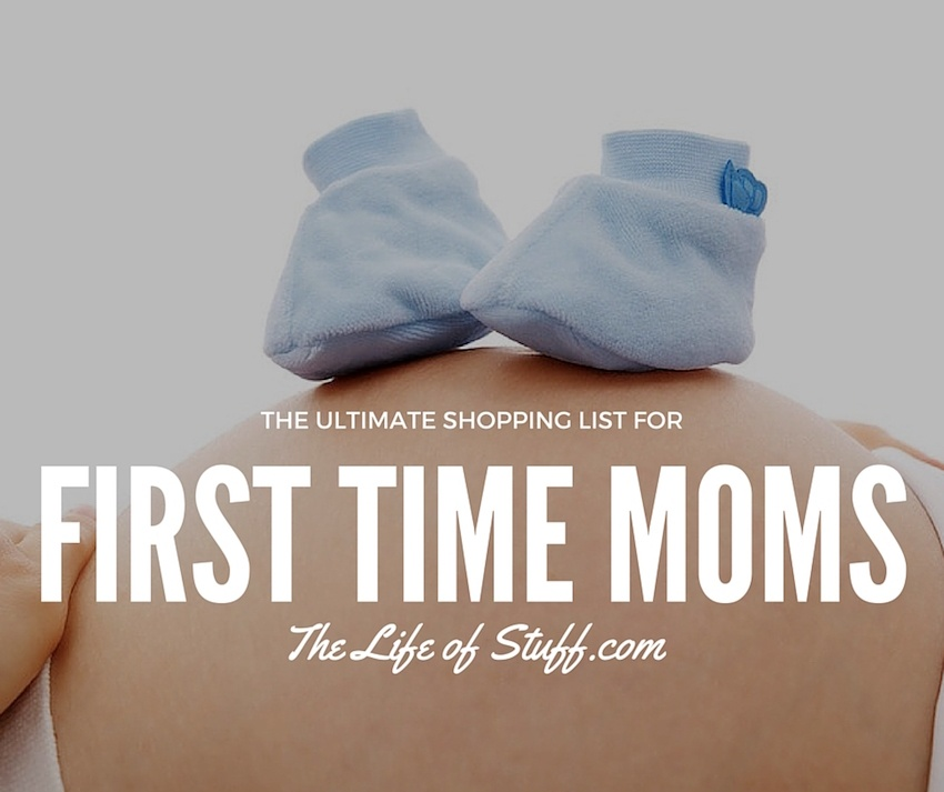 The Ultimate Shopping List for YOU, a First Time Mom