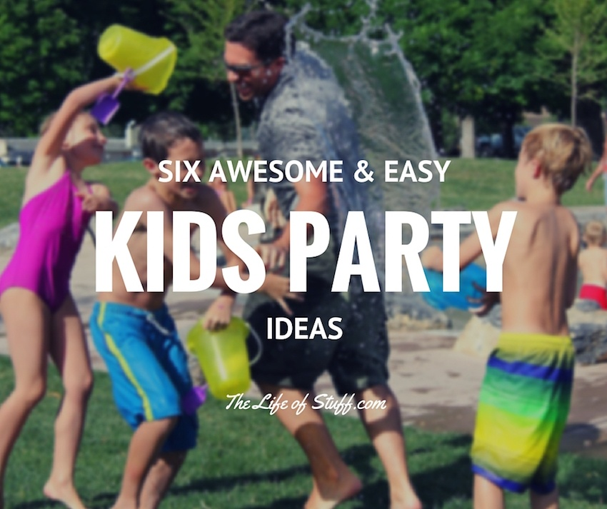 Six Awesome and Easy Kids Party Ideas