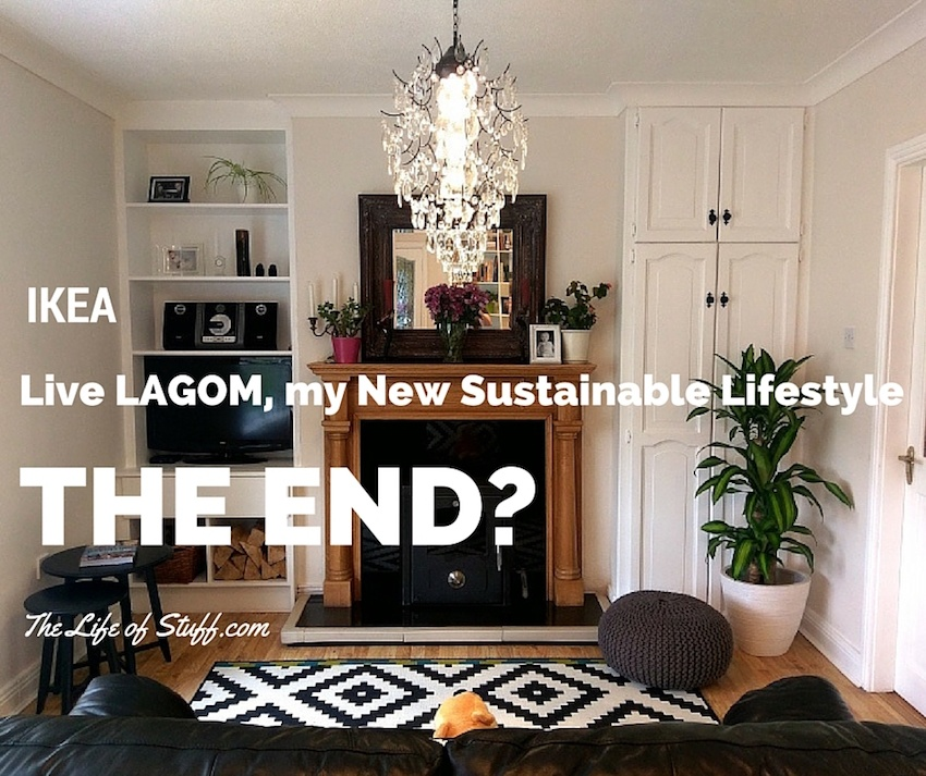 IKEA, Live LAGOM, my New Sustainable Lifestyle – The End?