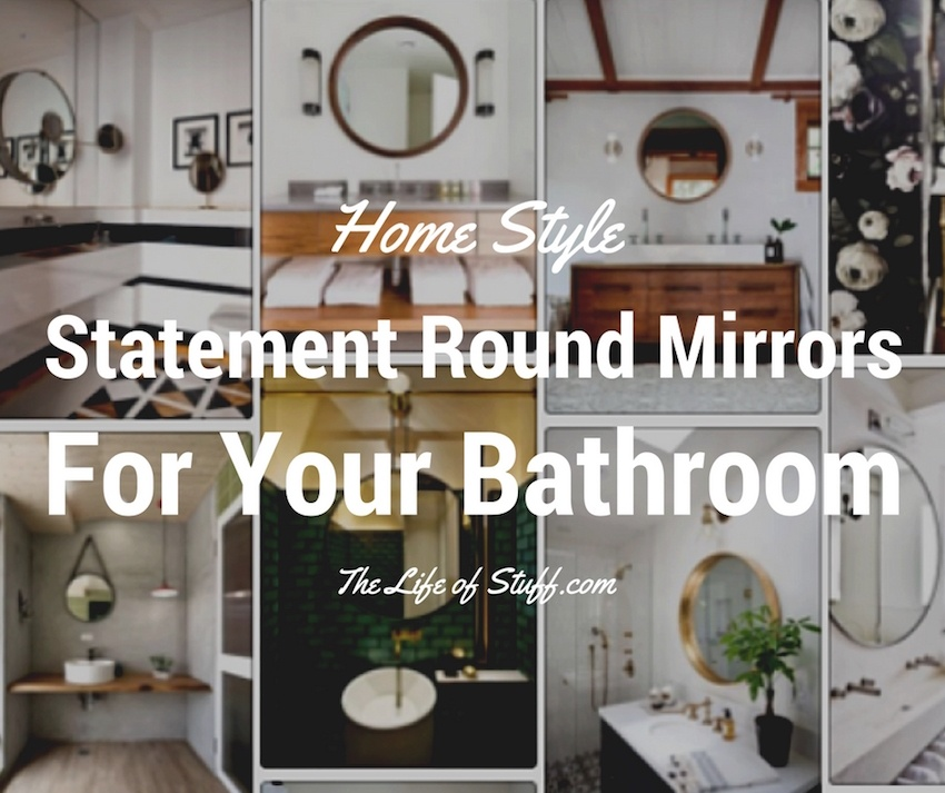 Home Style: Statement Round Mirrors for Your Bathroom