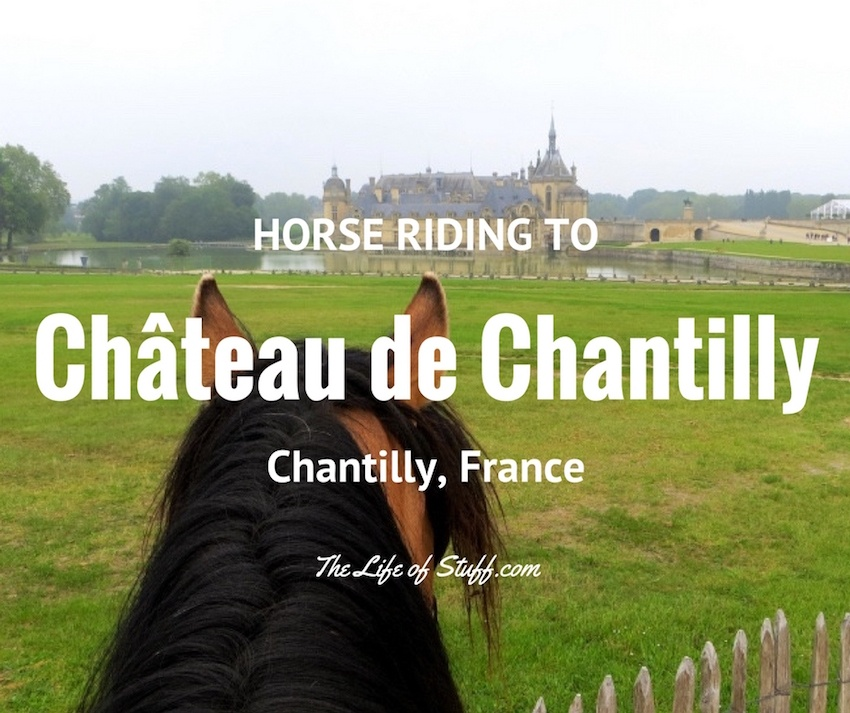 Northern Paris, Horse Riding to Château de Chantilly