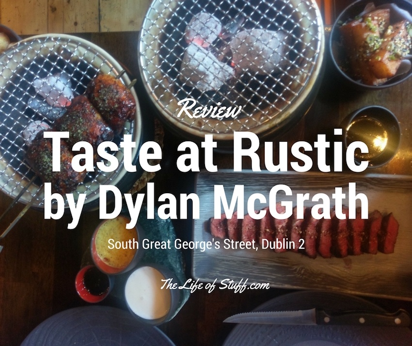 Taste at Rustic by Dylan McGrath, 17 South Great George's Street, Dublin 2