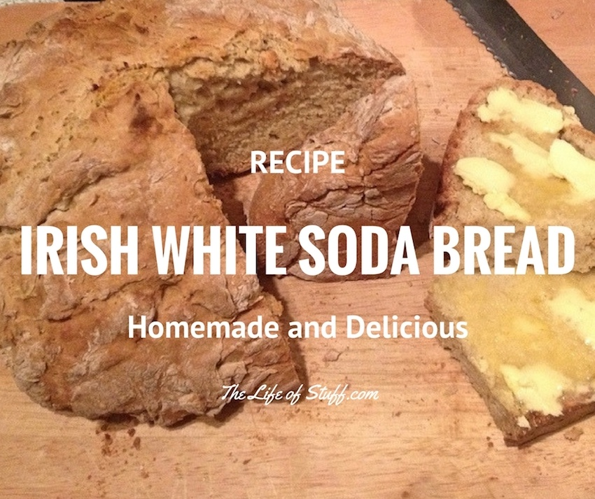 A Homemade Irish White Soda Bread Recipe - Just Like Granny Used to Make ... Well Nearly!
