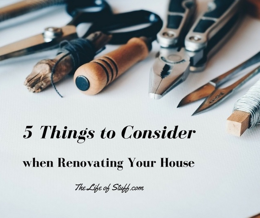 5 Things to Consider when Renovating Your House
