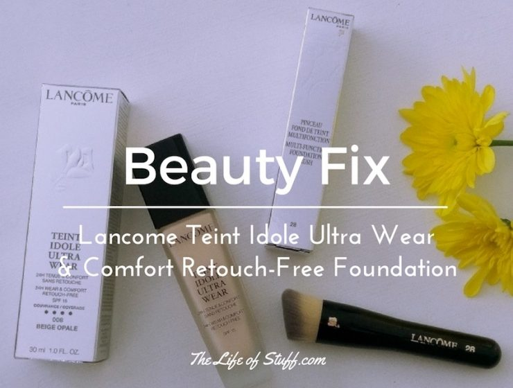 Beauty Fix - Lancome Teint Idole Ultra Wear & Comfort Retouch-Free Foundation
