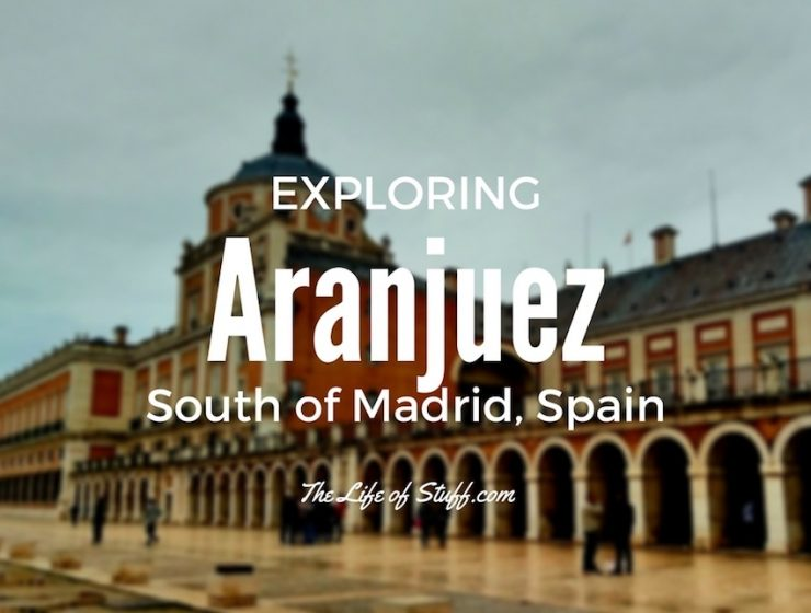 Aranjuez, South of Madrid, Spain - Perfect for a Day Trip or Nights Away