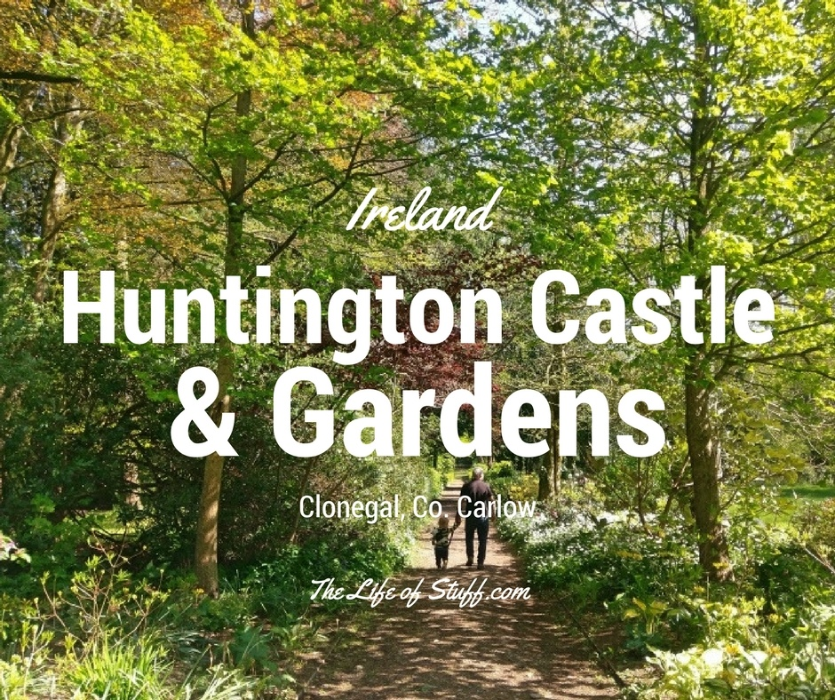 Huntington Castle & Gardens, Clonegal, Co. Carlow