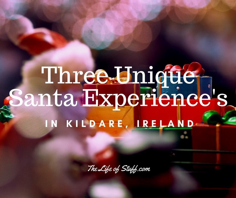 Christmas with Kids, Three Unique Santa Experience's in Kildare, Ireland
