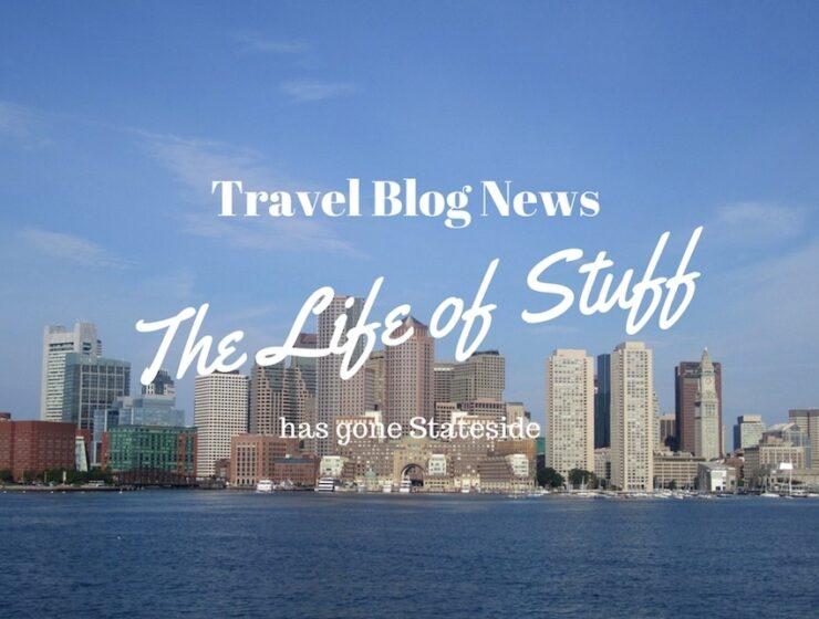 Travel Blog News - The Life of Stuff has gone Stateside