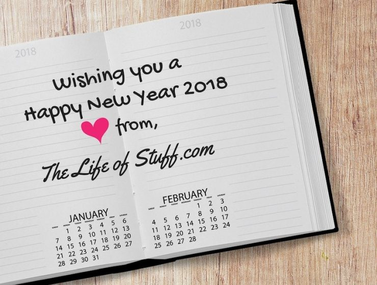 The Life of Stuff: Wishing You All A Happy New Year 2018