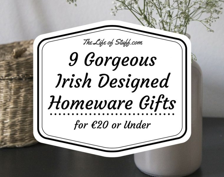 9 Gorgeous Irish Designed Homeware Gifts for €20 or Under